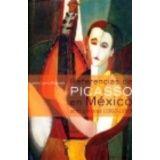 REFERENCIAS DE PICASSO EN MEXICO 8 PINTORES (1900-1950/GF)