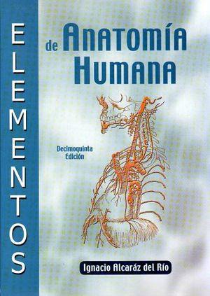 ELEMENTOS DE ANATOMIA HUMANA         14ED/15ED.