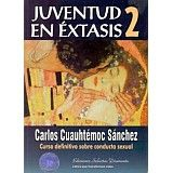 JUVENTUD EN EXTASIS (EDICION CORREGIDA Y ACTUALIZADA)