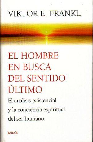 HOMBRE EN BUSCA DEL SENTIDO ULTIMO, EL