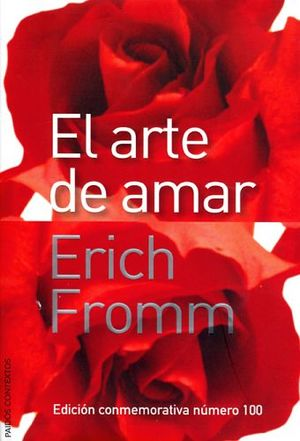 ARTE DE AMAR, EL (COL. CONTEXTOS). FROMM, ERICH.. 9688535494