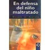 EN DEFENSA DEL NIÑO MALTRATADO