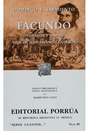 049 FACUNDO. CIVILIZACION Y BARBARIE