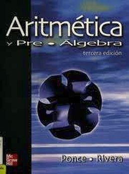 ARITMETICA Y PRE-ALGEBRA 3ED.