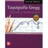 TAQUIGRAFIA GREGG, DICTADO Y TRANSCRIPCION