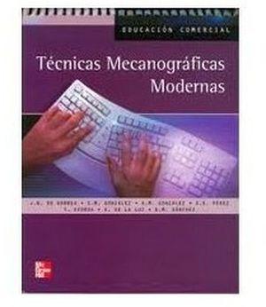 TECNICAS MECANOGRAFICAS MODERNAS