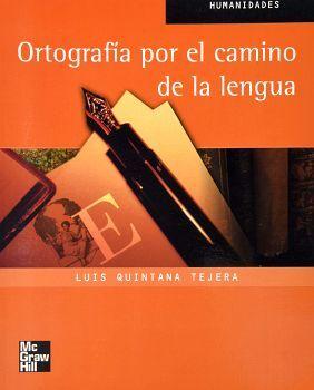 ORTOGRAFIA POR EL CAMINO DE LA LENGUA