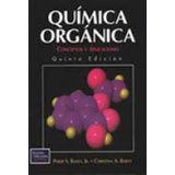 QUIMICA ORGANICA: CONCEPTOS Y APLICACIONES 5ED.