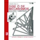 DISEÑO DE MECANISMOS ANALISIS Y SINTESIS 3ED. C/CD