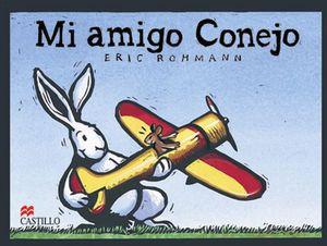 MI AMIGO CONEJO            (CASTILLO DE LA LECTURA)