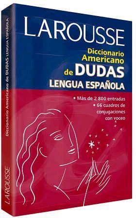 DICCIONARIO AMERICANO DE DUDAS DE LA LENGUA ESPAÑOLA