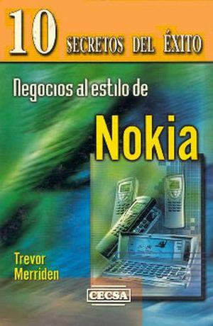 NEGOCIOS AL ESTILO DE NOKIA (10 SECRETOS DEL EXITO)