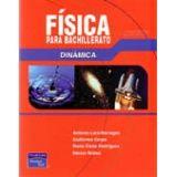 FISICA PARA BACHILLERATO DINAMICA  (ED.2006)