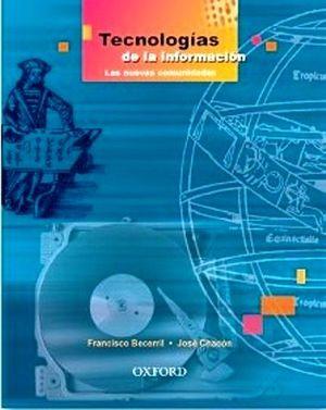 TECNOLOGIAS DE LA INFORMACION (LAS NUEVASCOMUNIDADES)