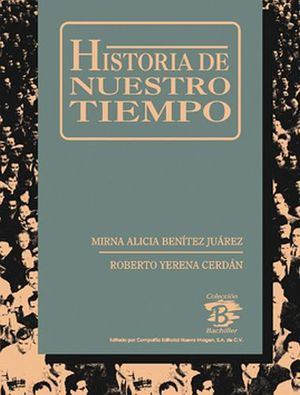 HISTORIA DE NUESTRO TIEMPO           CB