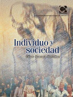 INDIVIDUO Y SOCIEDAD                 CE
