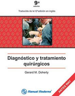 DIAGNOSTICO Y TRATAMIENTO QUIRURGICOS 9ED.