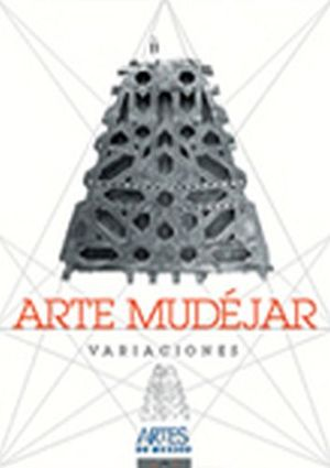 ARTE MUDEJAR: VARIACIONES (ENGLISH TEXT)  NO.55 -GF-