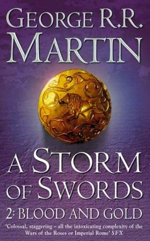 A STORM OF SWORDS #2: BLOOD AND GOLD