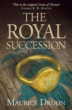 THE ROYAL SUCCESION (ACCURSED KINGS #4)