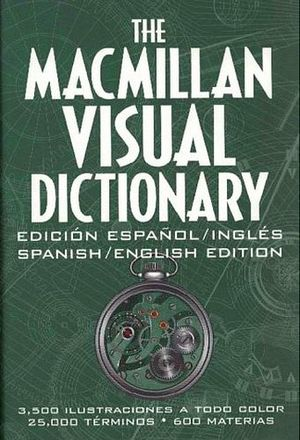 THE MACMILLAN VISUAL DICTIONARY ESP./ING.(CHICO)