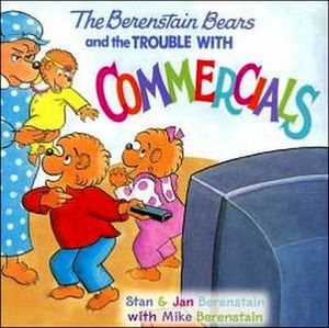 THE BERENSTAIN BEARS AND THE TROUBLE W/COMMERCIALS