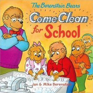 THE BERENTAIN BEARS: COME CLEAN FOR SCHOOL