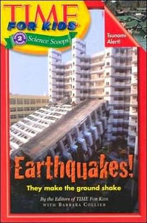 TIME FOR KIDS: EARTHQUAKES!