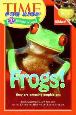 TIME FOR KIDS: FROGS!
