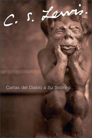 CARTAS DEL DIABLO A SU SOBRINO                             (RAYO)