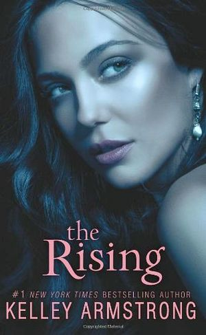 THE RISSING   (DARKNESS RISING #3)