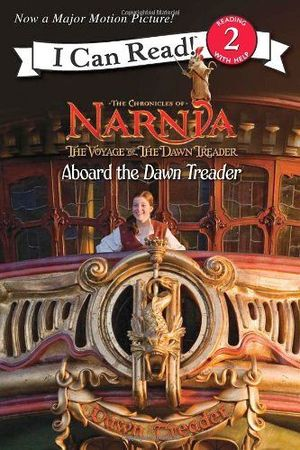 NARNIA. THE VOYAGE OF THE DAWN -ABOARD THE DAWN TREADER-