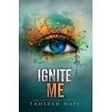 SHATTER ME # 3: IGNITE ME
