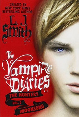 THE VAMPIRE DIARIES: THE HUNTERS MOONSONG VOL.2
