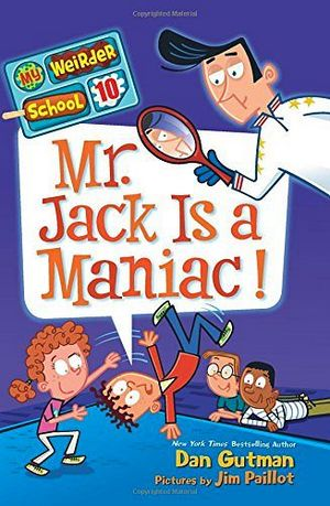 MY WEIRDER SCHOOL #10: MR JACK IS A MANIAC!