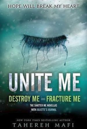 SHATTER ME # 1: UNITE ME