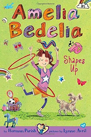 AMELIA BEDELIA CHAPTER BOOK #5: SHAPES UP