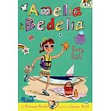 AMELIA BEDELIA CHAPTER BOOK #7: SETS SAIL