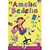 AMELIA BEDELIA CHAPTER BOOK #9: ON THE JOB