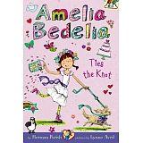 AMELIA BEDELIA CHAPTER BOOK #10: TIES THE KNOT