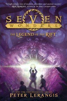 SEVEN WONDERS #5: THE LEGEND OF THE RIFT