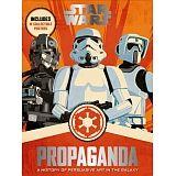 STAR WARS -PROPAGANDA- (W/POSTERS)