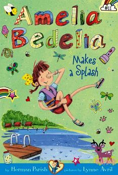 AMELIA BEDELIA CHAPTER BOOK #11: MAKES A SPLASH