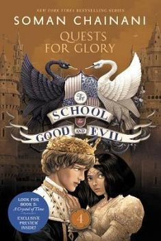 THE SCHOOL FOR GOOD AND EVIL # 4: QUESTS FOR GLORY