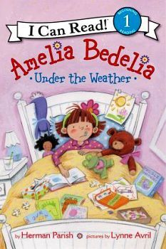AMELIA BEDELIA UNDER THE WEATHER (I CAN READ! LEVEL 1)