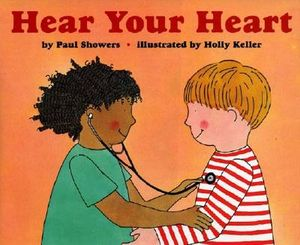 HEAR YOUR HEART (LET'S READ & FIND OUT SCIENCE 2)