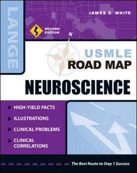 USMLE ROAD MAP NEUROSCIENCE 2ED.