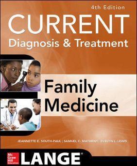 CURRENT DIAGNOSIS & TREATMENT FAMILY MEDICINE 4ED.