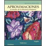 APROXIMACIONES AL ESTUDIO DE LA LITERATURA HISPANICA  5ED.