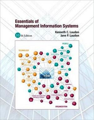 ESSENTIALS OF MANAGEMENT INFORMATION SYSTEMS 10ED.